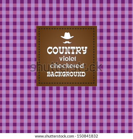 Country violet checkered background. VECTOR illustration. - stock vector