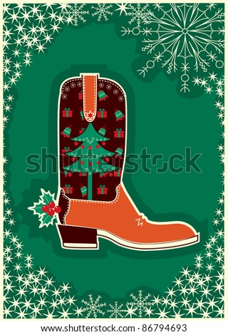 Cowboy christmas card with boot decoration. - stock vector
