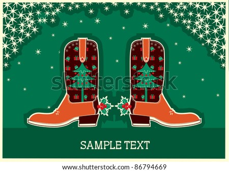 Cowboy christmas card with boots and holiday decoration - stock vector