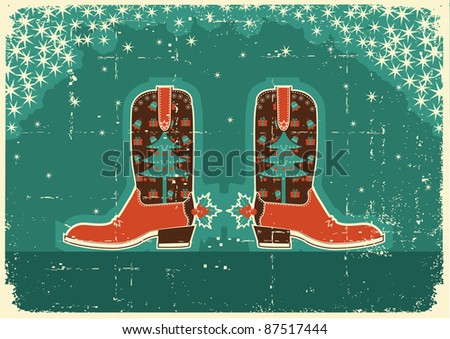 Cowboy christmas  card with boots and holiday decoration on old paper texture - stock vector