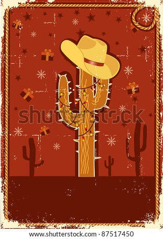 Cowboy christmas  card with cactus and winter holiday decoration for text on old paper texture - stock vector