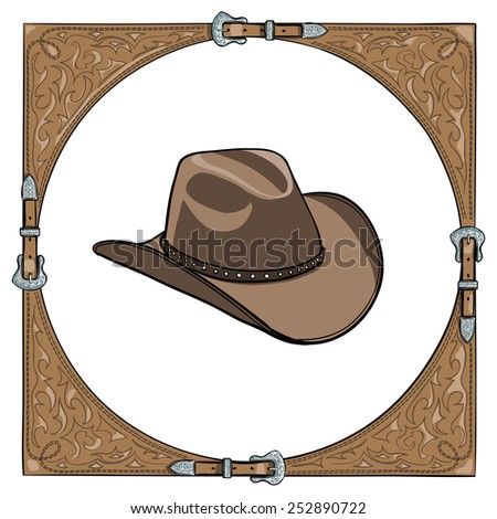 Cowboy hat in the western leather frame on white background. Vector - stock vector