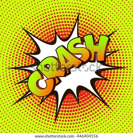 Crash pop art on a background of halftone. Retro comics. Vector illustration - stock vector