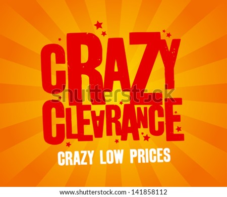 Crazy clearance design template - stock vector