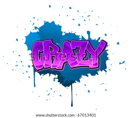 Crazy graffiti design on blue blobs background. Jpeg version also available in gallery - stock vector