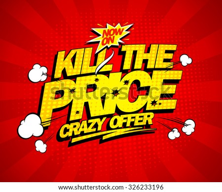 Crazy offer, kill the price explosive banner, comic style - stock vector