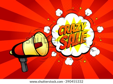 Crazy sale banner with loudspeaker or megaphone in retro pop art style. Vector illustration. Icon of loud-hailer in pop art style with bomb explosive background. - stock vector