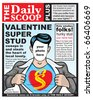 Create your own fun spoof Valentine Super Hero greeting card for the Hunk in your life. - stock photo