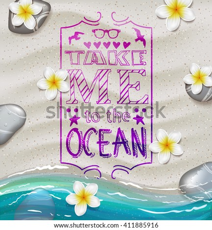creative graphic poster for your design. summer emblems. Vector summer icons.  lettering.   take me to the ocean - stock vector