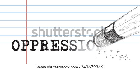 Creative on a theme of oppression, a pencil eraser and word oppression. Vector illustration. - stock vector