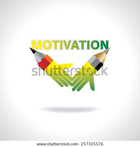 creative pencil hands motivation concept vector - stock vector