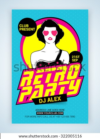 Creative Retro Party Template, Banner or Flyer design with illustration of a young modern girl. - stock vector