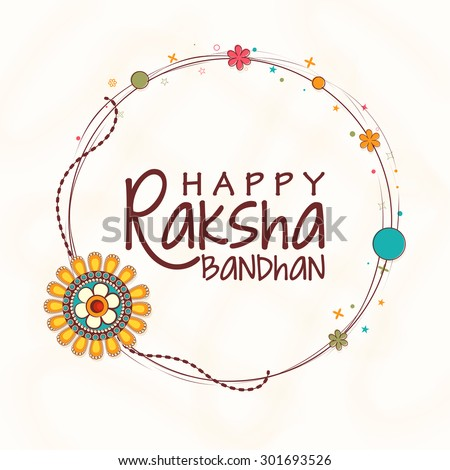 Creative rounded frame decorated with beautiful rakhi on shiny background for Indian festival, Raksha Bandhan celebration. - stock vector