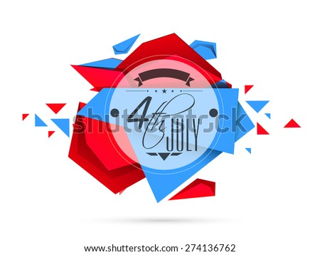 Creative sticky with text 4th of July in national flag color on abstract background for American Independence Day celebration. - stock vector