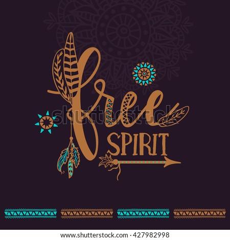 Creative Text Free Spirit Ethnic Elements Stock Vector 427982998