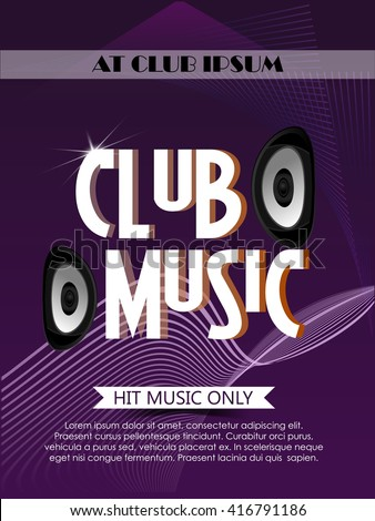 creative vector abstract or flyer for Club Music Party with nice and creative illustration in a textured background.