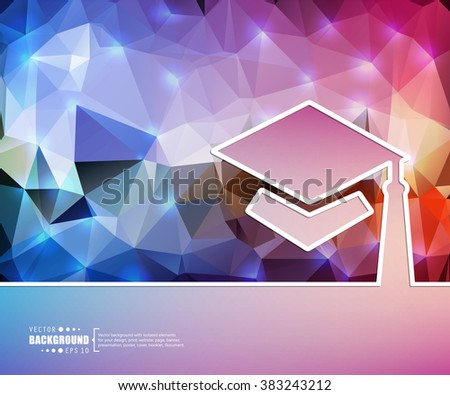 Creative vector academic cap. Art illustration template background. For presentation, layout, brochure, logo, page, print, banner, poster, cover, booklet, business infographic, wallpaper, sign, flyer. - stock vector