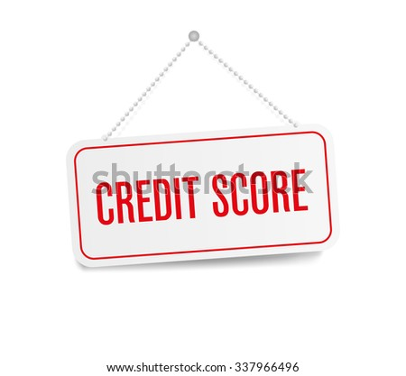 Credit score hanging sign isolated on white wall - stock vector