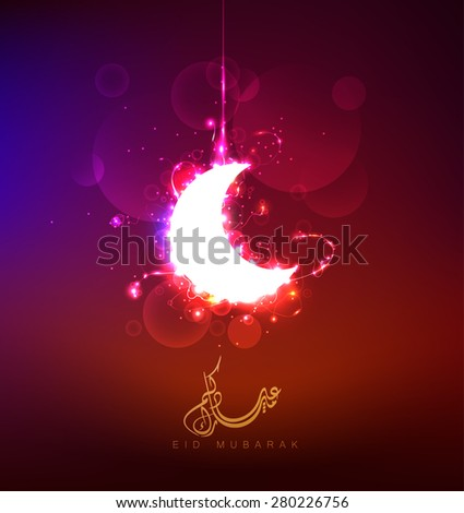 Crescent moon of islamic  Eid Mubarak festival , beautiful shiny greeting card and background with arabic calligraphy which means'' Eid Mubarak''. - stock vector