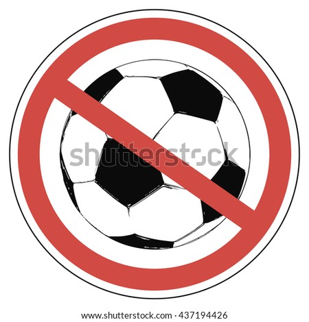 crossed-out wheeled a soccer ball in a red circle soccer not allowed to play European championship, vector for print or website design - stock vector