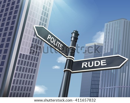 crossroad 3d illustration black road sign saying rude and polite - stock vector