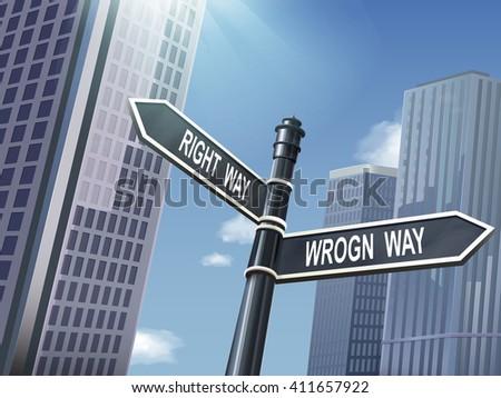 crossroad 3d illustration black road sign saying wrong way and right way - stock vector