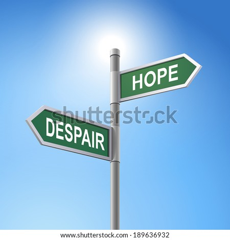 crossroad 3d vector road sign saying despair and hope - stock vector