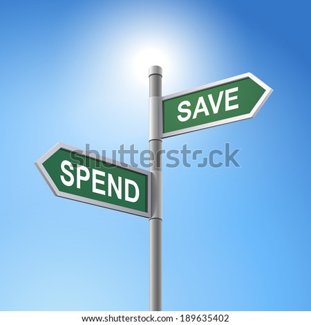 crossroad 3d vector road sign saying spend and save - stock vector