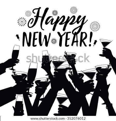 Crowd of Hands Toasting Happy New Year EPS 10 vector black and white silhouette. - stock vector