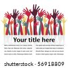 Crowd of happy hands with copy space. - stock vector