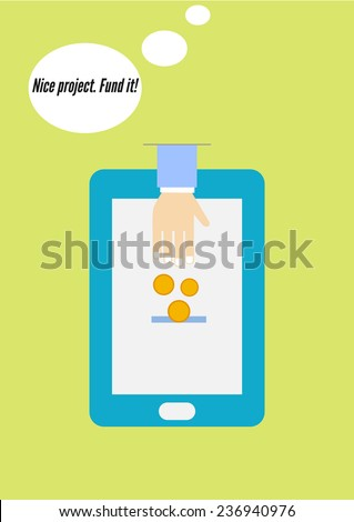 Crowdfunding flat design concept of mobile payment. Donation through mobile device, smartphone. Fund the perspective project using the Internet. Vector illustration - stock vector