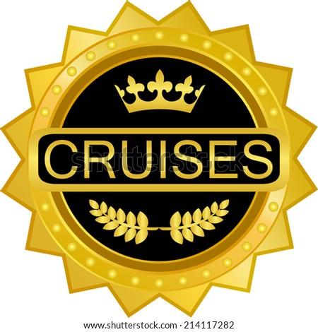 Cruises Gold Badge - stock vector