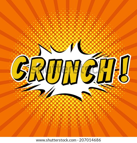 Crunch! - Comic Speech Bubbles vector - stock vector
