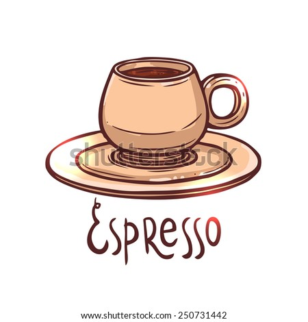 cup of Espresso Coffee on white background with typography, hand drawn illustration - stock vector