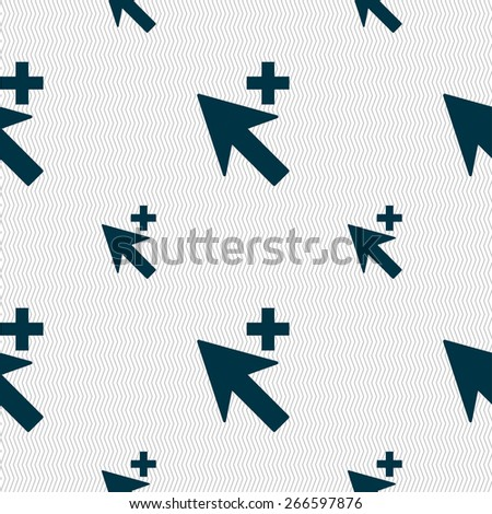Cursor, arrow plus, add icon sign. Seamless pattern with geometric texture. Vector illustration - stock vector