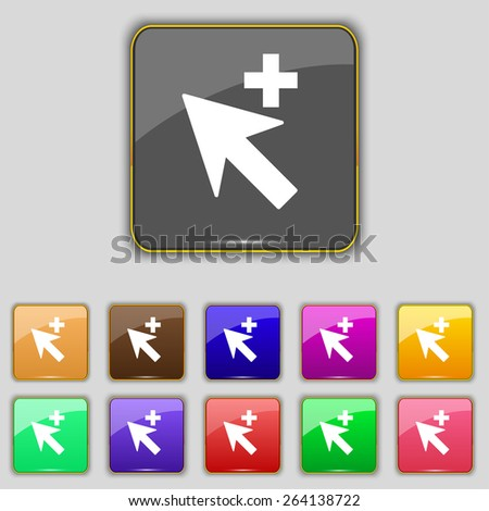Cursor, arrow plus, add icon sign. Set with eleven colored buttons for your site. Vector - stock vector
