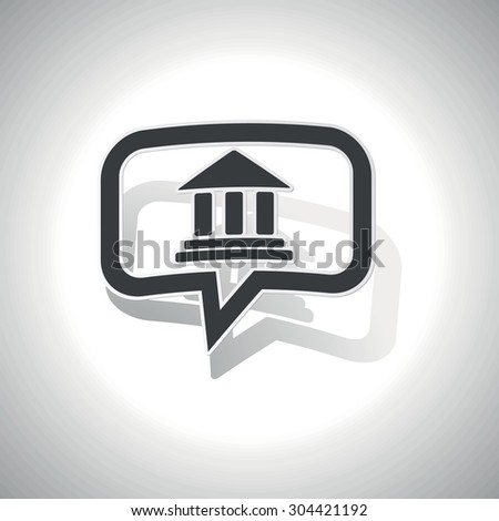 Curved chat bubble with classical building with pillars and shadow, on white - stock vector