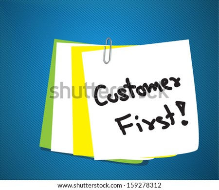 Customer first on paper note - stock vector