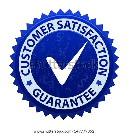 Customer satisfaction guarantee icon or symbol with tick isolated on white background. Vector illustration - stock vector