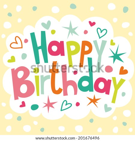 Cute and bright happy birthday card - stock vector