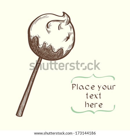 Cute and sweet invitation or greeting card template with hand drawn cartoon sketchy chocolate candy on a stick. - stock vector