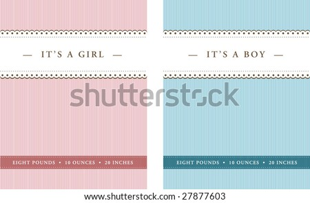 Cute baby boy or girl announcement. File is layered and colors are global.