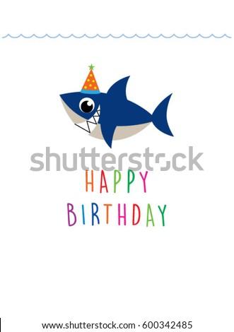Cute baby shark happy birthday greeting stock vector 2018 cute baby shark happy birthday greeting card bookmarktalkfo Gallery