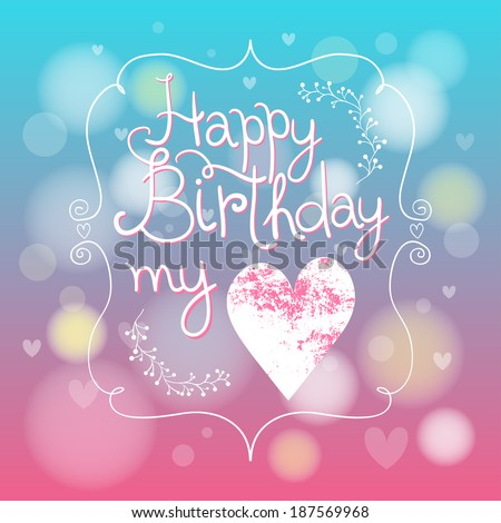 Cute blue pink happy birthday my stock vector 187569968 shutterstock cute blue and pink happy birthday my love card with heart bookmarktalkfo Image collections