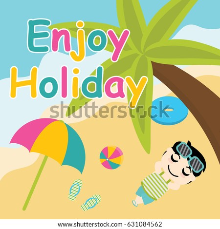 Cute Boy Enjoy Holiday On The Beach Vector Cartoon Summer Postcard Wallpaper And