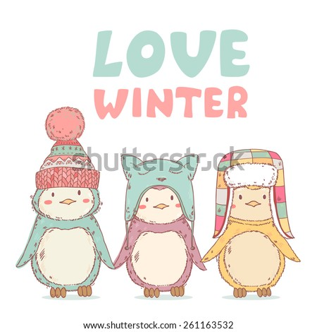 Cute cartoon penguins friends in winter funny hats together. Vector illustration with text love winter - stock vector