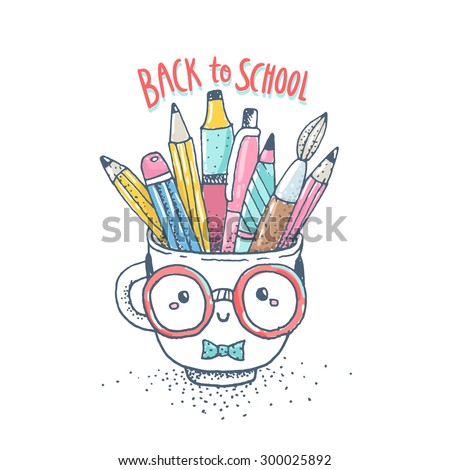 Cute cartoon tea cup character sketch with pencils, brush, pens. Back to school vector illustration. Adorable funny object with bow and glasses. - stock vector