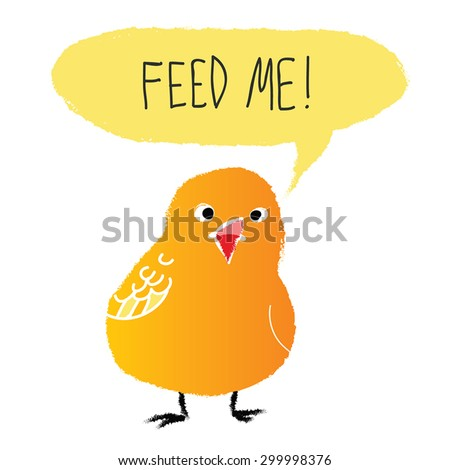 Cute Chicken - retro cartoon character with speech bubble and hand written text. Feed me - message reminder. Watercolor bird, paint by brush strokes.Cute birdie. Funny postcard. On white. Eps 10. - stock vector