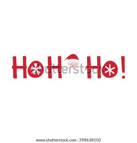 Cute Christmas Card with Ho ho ho and Santa design - stock vector