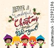 Cute Christmas Children on a Textured Background with hand drawn text, Have a Wonderful Christmas and New Year - stock